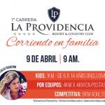 Llega la carrera La Providencia – Corriendo en Familia, el 9 de Abril