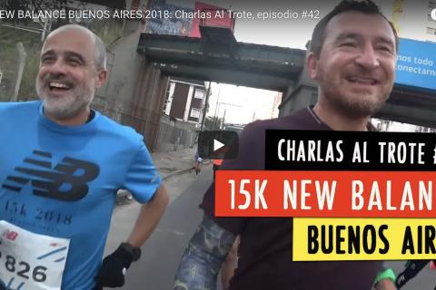 Charlas al trote del Colo Mourglia: 15K New Balance  2018