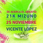 21K Mizuno 2018, el 25 de Noviembre en Vicente López