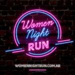 Women Night Run 2020, el 21 de Marzo en Vicente López